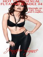 Hot Transsexual; Futanari Bundle #4