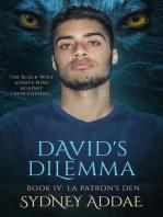David's Dilemma