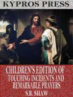 Children's Edition of Touching Incidents and Remarkable Answers to Prayer