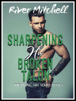 Sharpening his Broken Talon