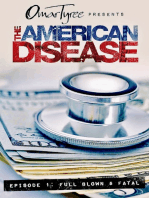 The American Disease, Episode 1