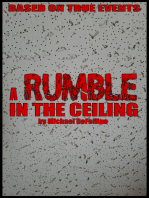 A Rumble in the Ceiling