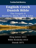 English Czech Danish Bible - The Gospels II - Matthew, Mark, Luke & John