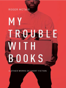 My Trouble With Books