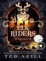 Elk Riders Omnibus Volumes 1-5