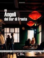 Gli angeli del Bar di Fronte