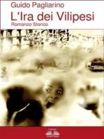 L'Ira dei Vilipesi - Romanzo Storico