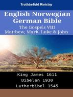 English Norwegian German Bible - The Gospels VIII - Matthew, Mark, Luke & John