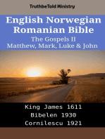 English Norwegian Romanian Bible - The Gospels II - Matthew, Mark, Luke & John