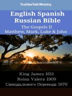 English Spanish Russian Bible - The Gospels II - Matthew, Mark, Luke & John