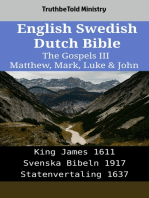 English Swedish Dutch Bible - The Gospels III - Matthew, Mark, Luke & John