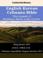 English Korean Cebuano Bible - The Gospels II - Matthew, Mark, Luke & John