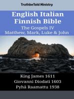 English Italian Finnish Bible - The Gospels IV - Matthew, Mark, Luke & John