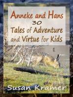 Anneke and Hans – 30 Tales of Adventure and Virtue for Kids
