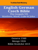 English German Czech Bible - The Gospels VII - Matthew, Mark, Luke & John