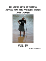 101 More Bits of Useful Advice for the Paddler, Hiker and Camper, Vol IV