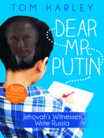 Dear Mr. Putin: Jehovah's Witnesses Write Russia: Russian Edition