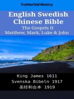 English Swedish Chinese Bible - The Gospels II - Matthew, Mark, Luke & John