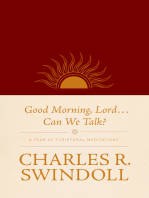 Good Morning, Lord . . . Can We Talk?