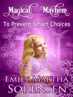 To Prevent Smart Choices