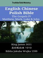 English Chinese Polish Bible - The Gospels IV - Matthew, Mark, Luke & John