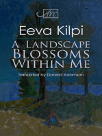 A Landscape Blossoms Within Me