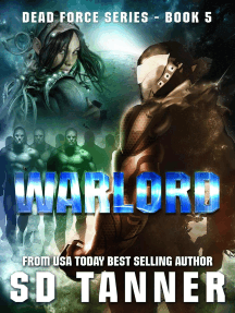 Warlord (Dead Force series, Book 5): Dead Force, #5