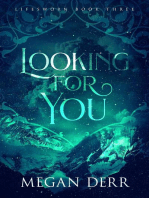 Looking for You