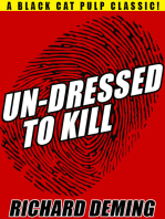 Un-Dressed to Kill