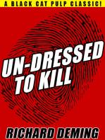 Un-Dressed to Kill