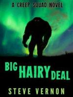 Big Hairy Deal (Bigfoot Tales, #2)