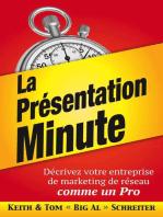 La Prèsentation Minute