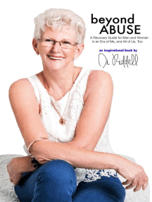Beyond Abuse: A Recovery Guide for Men and Women in an Era of Me, and All of Us, Too