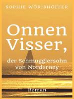 Onnen Visser, der Schmugglersohn von Norderney