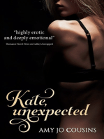 Kate, Unexpected