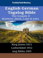 English German Tagalog Bible - The Gospels II - Matthew, Mark, Luke & John