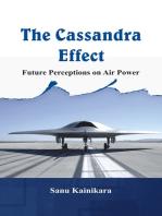 The Cassandra Effect