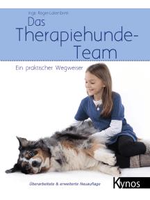 Das Therapiehunde-Team: Ein praktischer Wegweiser