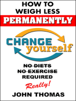 How To Weigh Less Permanently