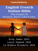 English French Italian Bible - The Gospels III - Matthew, Mark, Luke & John