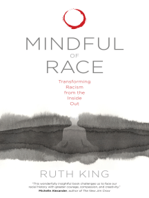 Mindful of Race: Transforming Racism from the Inside Out