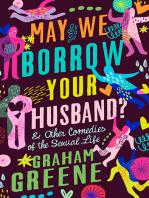May We Borrow Your Husband?
