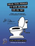 Deja tus penas y tus males en el WC