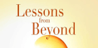 Lessons from Beyond