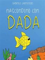 Nascondino con Dada