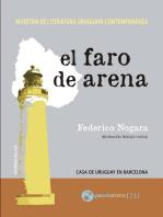 El faro de arena: Muestra de literatura uruguaya contemporánea