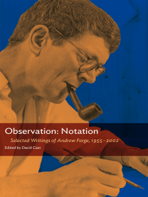 Observation: Notation: Selected Writings of Andrew Forge, 1955–2002
