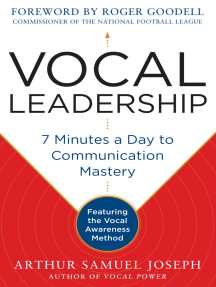 Vocal Leadership: 7 Minutes a Day to Communication Mastery, with a foreword by Roger Goodell AUDIO