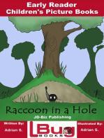 Raccoon in a Hole