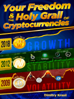 Your Freedom and the Holy Grail of Cryptocurrencies